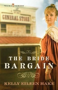 FREE Kindle Book: The Bride Bargain (Prairie Promises Book 1)