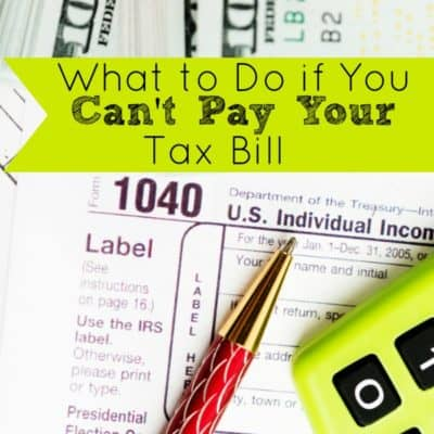 What to Do If You Can't Pay Your Tax Bill