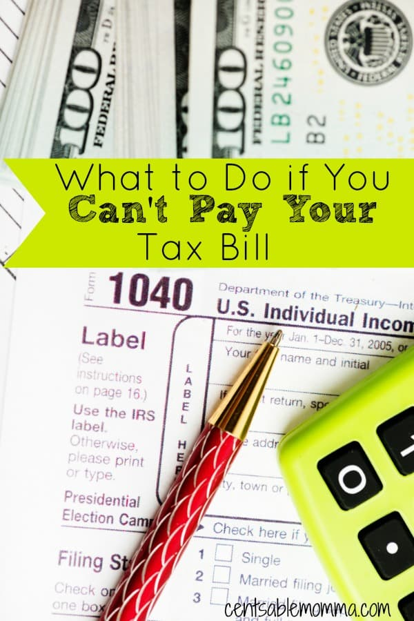 Something happened this year and rather than getting a refund, you actually owe money on your taxes! And you don't have enough money to pay it... Check out these 5 things to do if you can't pay your tax bill so that you can get it taken care of as quickly as possible (and don't run into the same problem next year!).