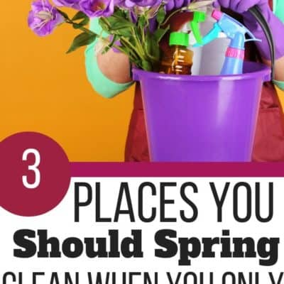 3 Places You Should Spring Clean if You Only Have a Weekend