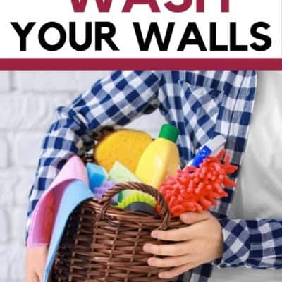 How to Wash Your Walls