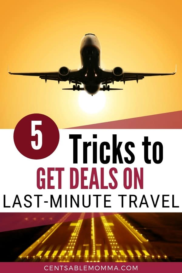 Whether you want to make vacation plans or need a flight at the last-minute, check out these 5 tricks to save money and get deals on last-minute travel.