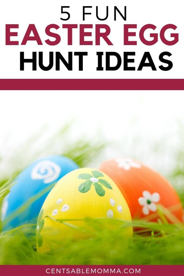 5 Fun Easter Egg Hunt Ideas Centsable Momma