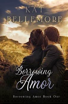 FREE Kindle Book: Borrowing Amor (Borrowing Amor Book One)