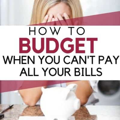 How to Budget When You Don't Have Enough Money to Pay All Your Bills