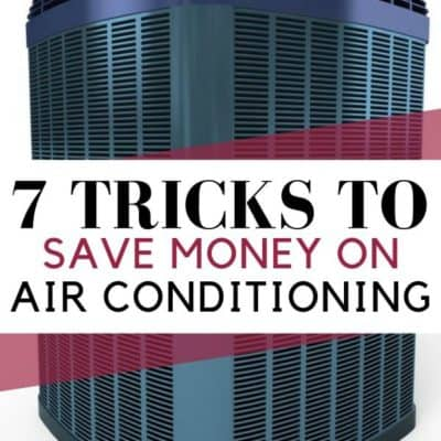 7 Tricks to Save Money on Air Conditioning