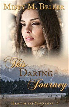 FREE Kindle Book: This Daring Journey (Heart of the Mountains Book 6)