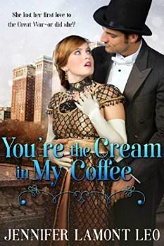 FREE Kindle Book: You're the Cream in My Coffee (Roaring Twenties Series Book 1)