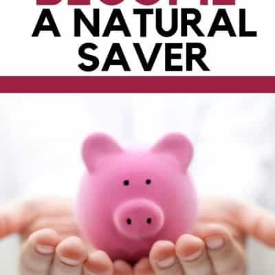 5 Tricks to Become a Natural Saver