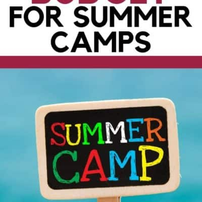 5 Tricks to Budget for Summer Camps