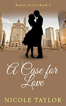 FREE Kindle Book: A Case For Love (Royals Book 3)