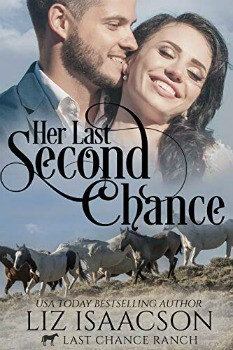 FREE Kindle Book: Her Last Second Chance (Last Chance Ranch Romance Book 4)