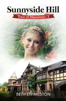 FREE Kindle Book: Sunnyside Hill (Tour of Mansions Book 3)