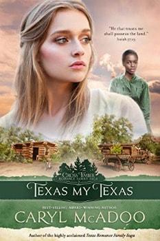 FREE Kindle Book: Texas My Texas (Cross Timbers Romance Family Saga Book 2)