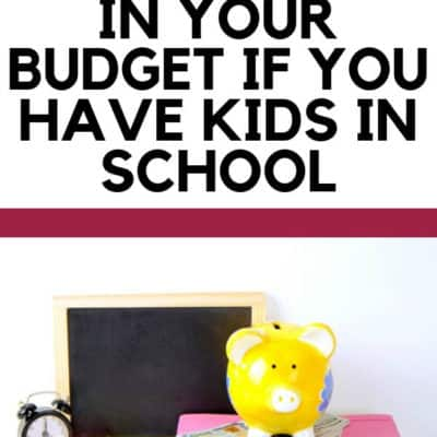 6 Items You Must Include in Your Budget if You Have Kids in School