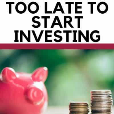 Why It's Never Too Late to Start Investing