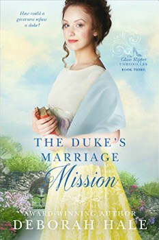 FREE Kindle Book: The Duke's Marriage Mission (The Glass Slipper Chronicles Book 3)