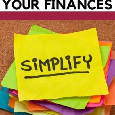 6 Tricks to Simplify Your Finances