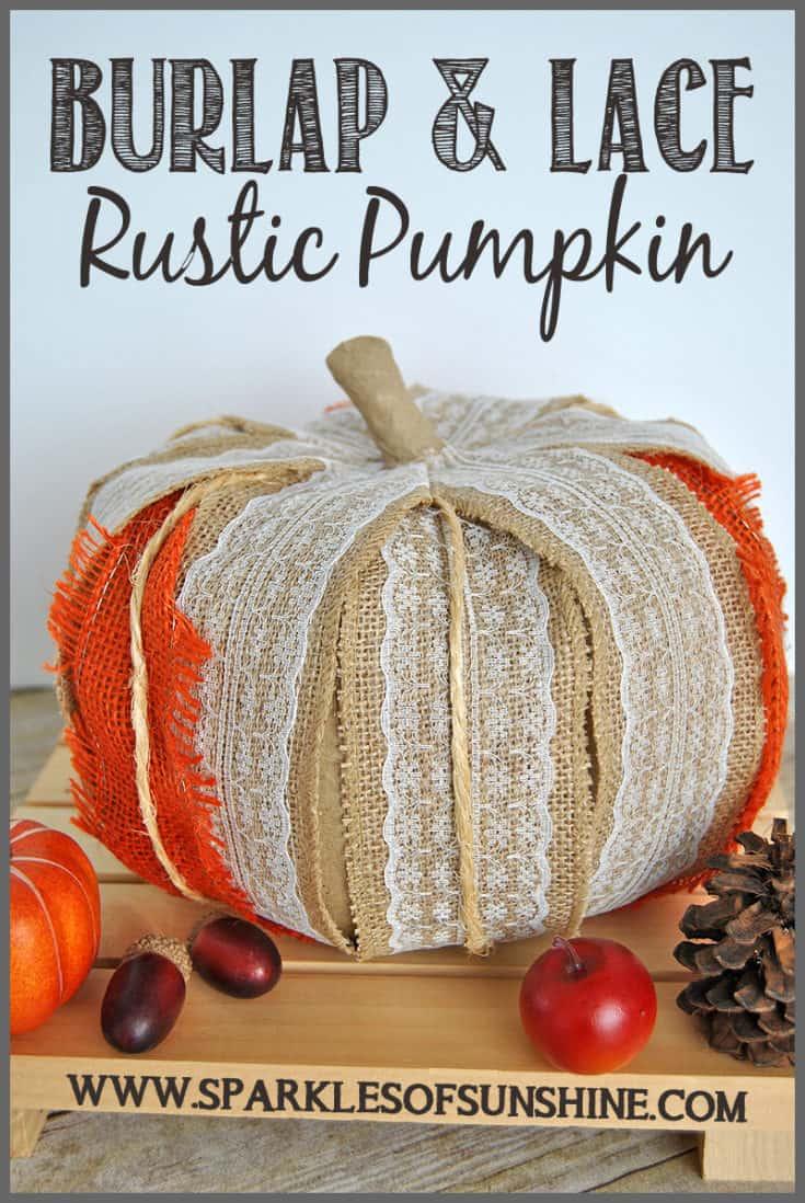 Burlap & Lace Rustic Pumpkin - Sparkles of Sunshine