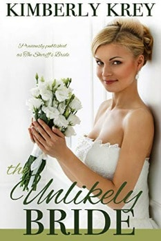 FREE Kindle Book: The Unlikely Bride (Cobble Creek Small Town Romance Book 1)