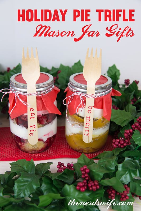 Holiday Pie Trifle Mason Jar Gifts