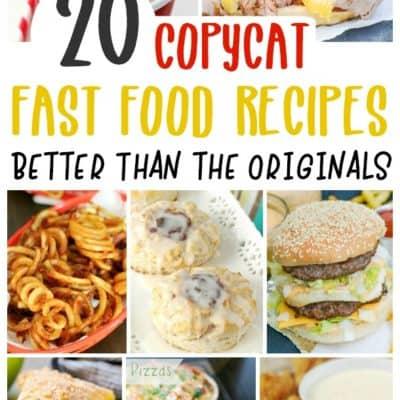 20 Copycat Fast Food Recipes
