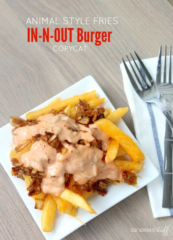 Copycat In n Out Animal Style Fries
