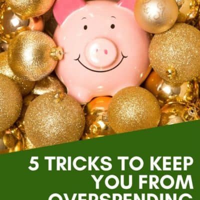 5 Tricks to Keep You from Overspending During the Holidays