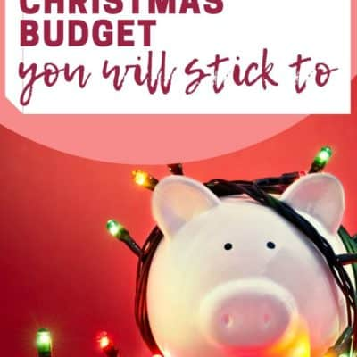 How to Create a Christmas Budget You Will Stick To