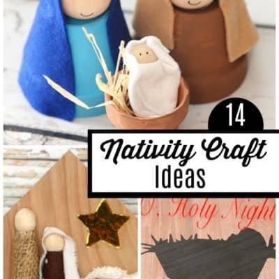14+ Nativity Craft Ideas
