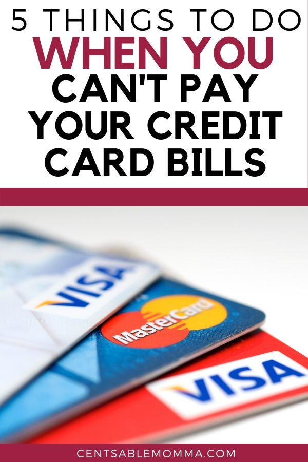 What to Do When You Can't Pay Your Credit Card Bills
