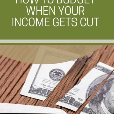 How to Budget When Your Income Gets Cut