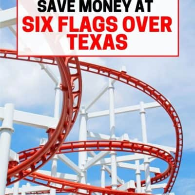 How to Save Money at Six Flags Over Texas