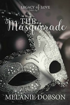 FREE Kindle Book: The Masquerade: A Legacy of Love Novel