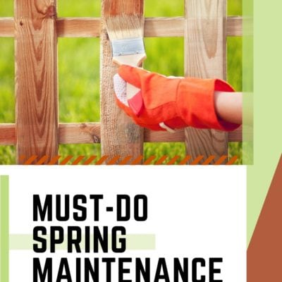Must-Do Spring Maintenance Tasks