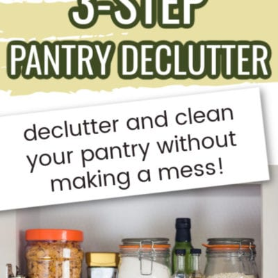 The Perfect 3-Step Pantry Declutter