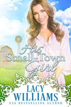 FREE Kindle Book: His Small-Town Girl (Sutter's Hollow Book 1)