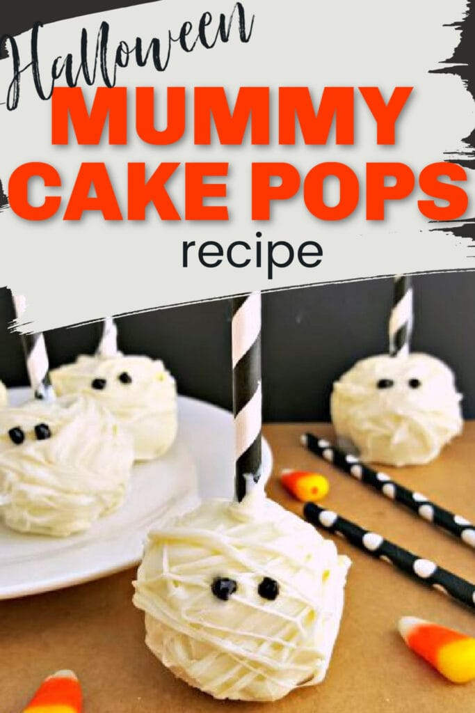 Cake Pops with white chocolate drizzled around them to look like mummies with text overlay.