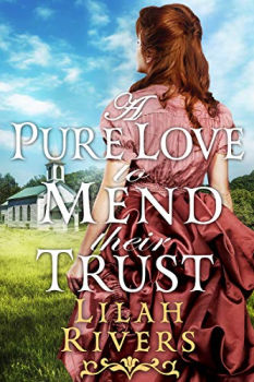 FREE Kindle Book: A Pure Love to Mend their Trust