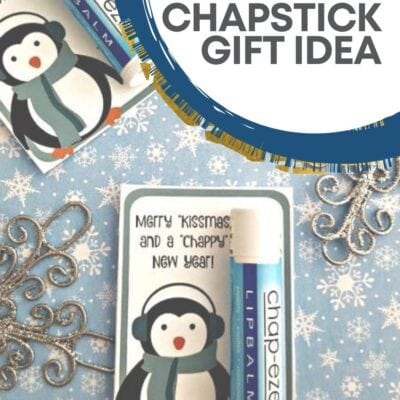 DIY Chapstick Gift Idea: FREE Printable
