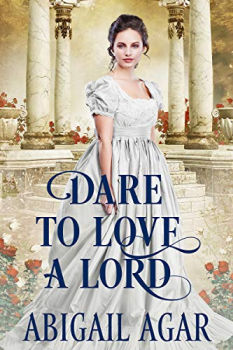 FREE Kindle Book: Dare to Love a Lord: A Historical Regency Romance Book