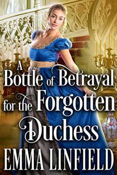 Livro Kindle GRATUITO: Uma Garrafa de Traição para a Duquesa Esquecida 1