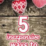 5 maneiras baratas de decorar para o dia dos namorados 3