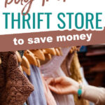 5 Items You Should Buy from a Thrift Store 010321