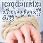 5 erros que as pessoas cometem ao pagar dívidas 3