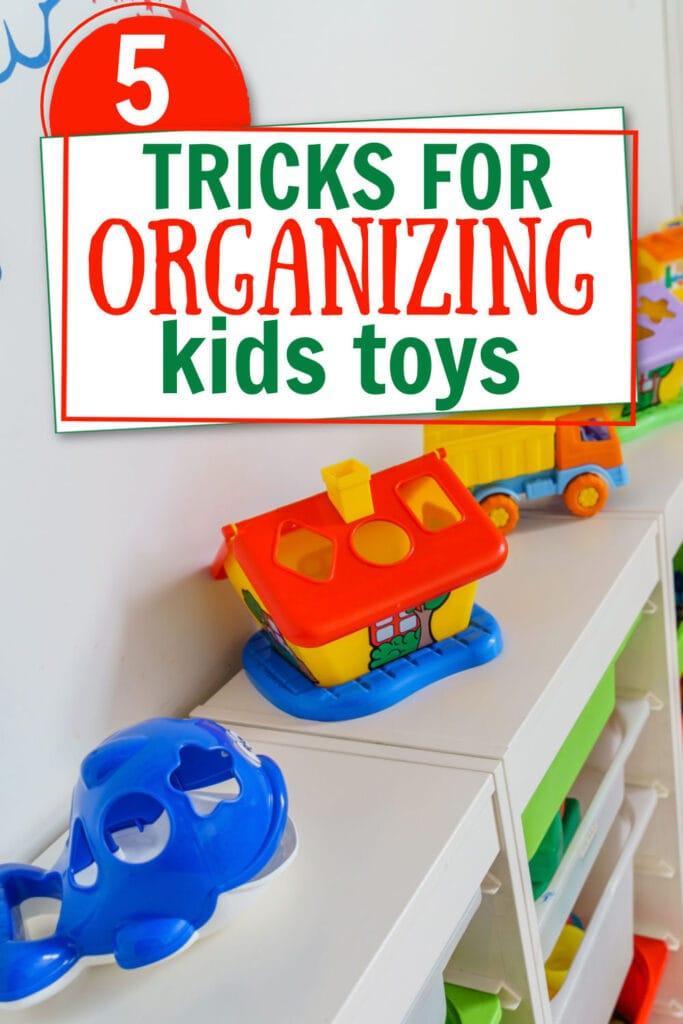 kids toys organized on a white shelf (with text overlay)