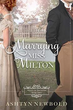 Livro Kindle GRATUITO: Marrying Miss Milton: A Regency Romance (Brides of Brighton Book 2) 1