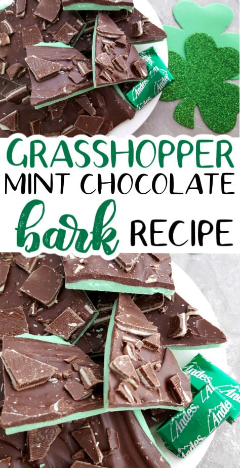Grasshopper Mint Chocolate Bark in a bowl with Andes mints and shamrock decorations (with text overlay).