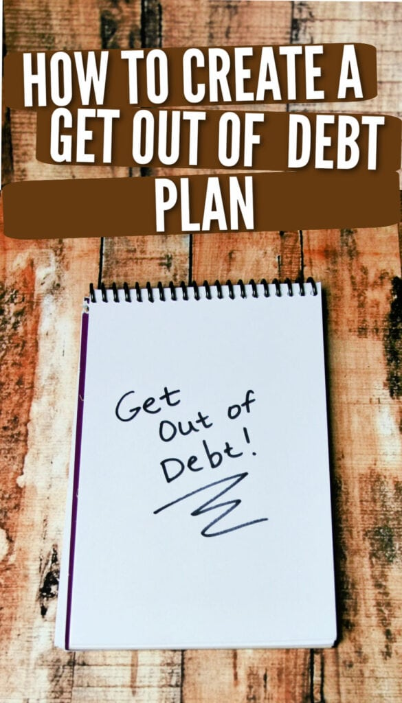 """notebook paper with the words, """"Get Out of Debt!"""" written on it (with text overlay)."""