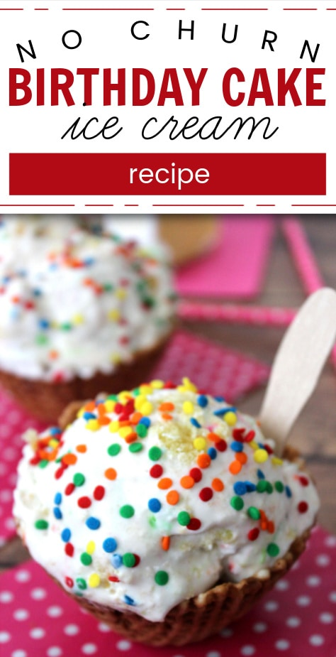 no churn vanilla ice cream with chunks of birthday cake in a cone cup with sprinkles on top (with text overlay).